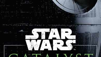 Photo of Star Wars Catalyst: A Rogue One Novel synopsis!