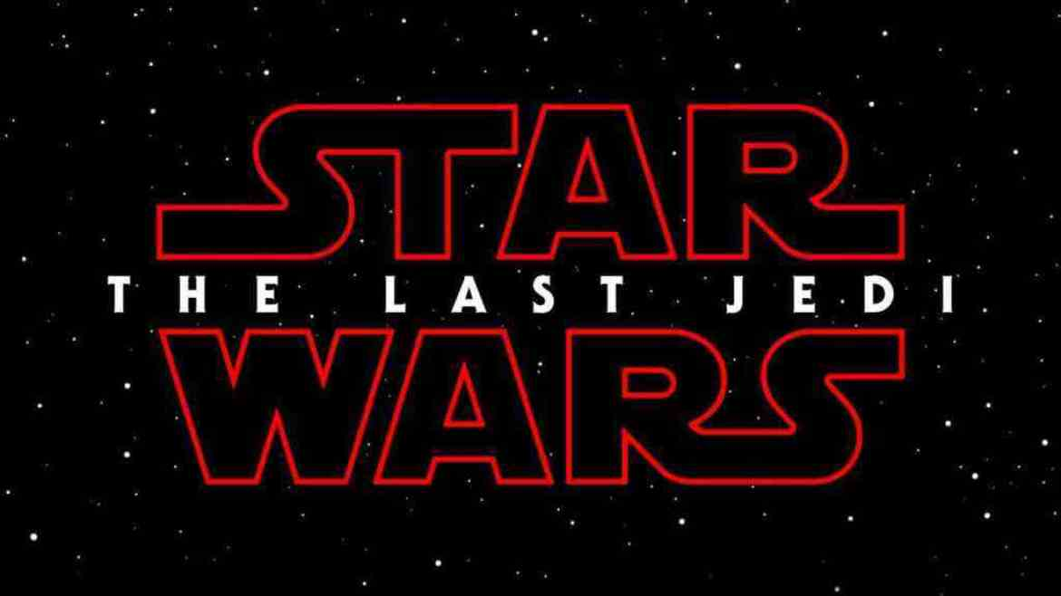 IMG 6311 - Star Wars Episode VIII has a title: The Last Jedi