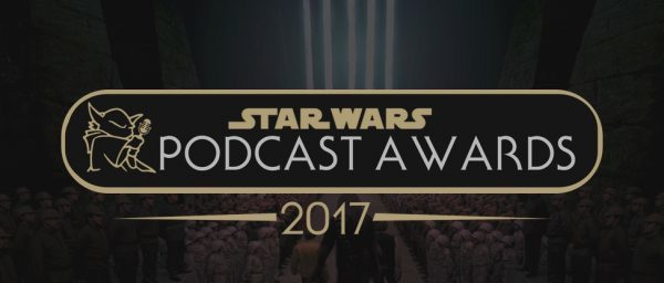 Image 2 2 17 at 6.23 PM 600x256 - 2017 Star Wars Podcast Awards nominations are open!
