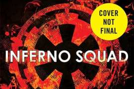 inferno squad - Post-Rogue One novel Inferno Squad coming this summer