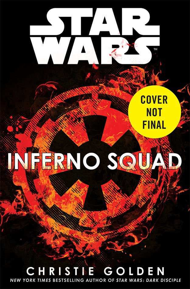 Post-Rogue One novel Inferno Squad coming this summer