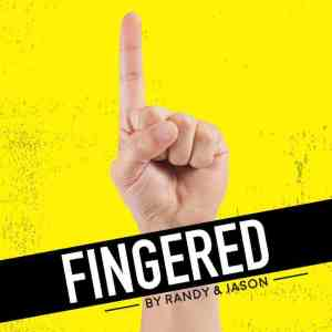 Fingered - Podcasts