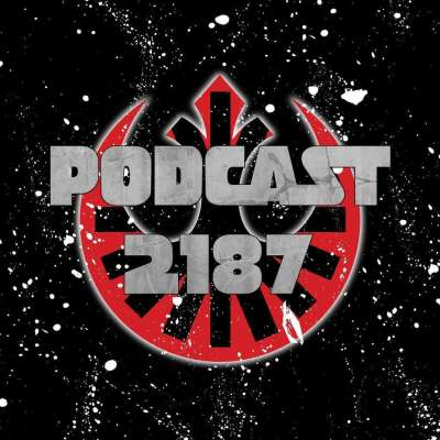 Podcast 2187 Episode 67: Star Wars Wars with Johnny!
