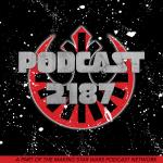 Podcast 2187 Episode 105:  If Tim Can Be Weird, I Can Be Weird