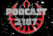 Podcast 2187 Episode 117:  Cassian's Back!