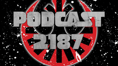 Podcast 2187 Episode 96: Solo Trailer!
