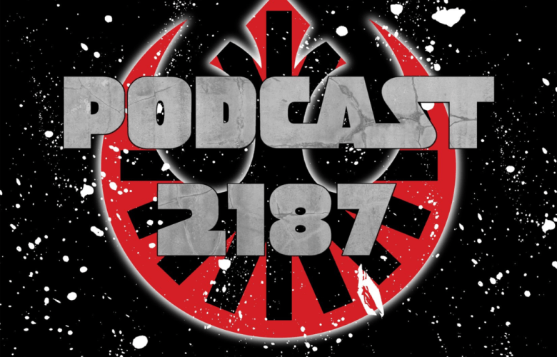 2187NeworkLogo - Podcast 2187 Episode 80: It's An Episode!