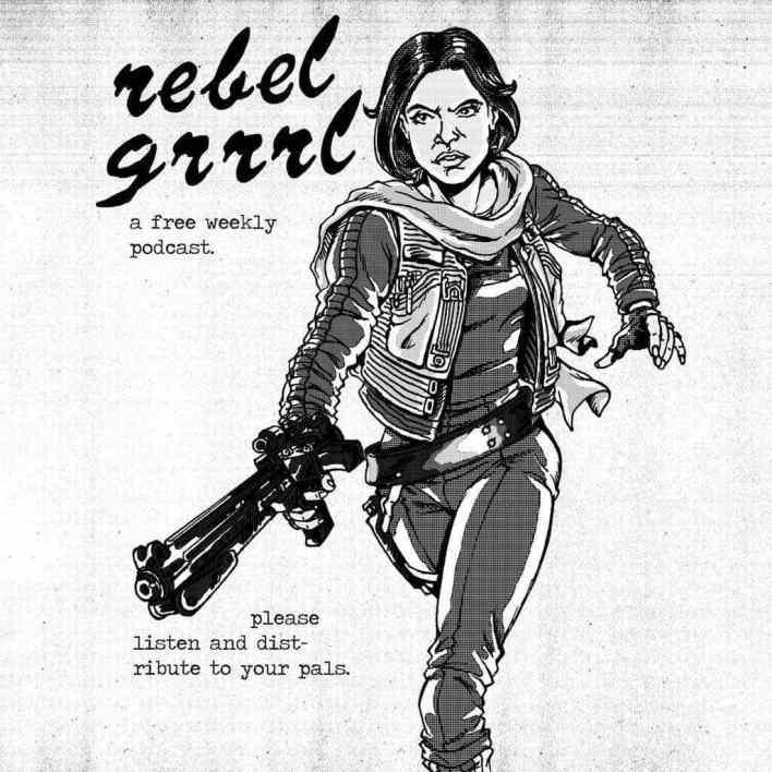 Rebel Grrrl Episode 82 - Our Queen Padmé
