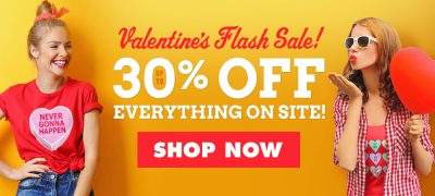TeePublic.com 30% off everything Valentine's Day flash sale