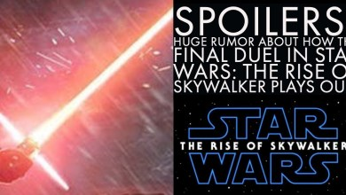 Photo of Huge RUMOR about how the final duel in Star Wars: The Rise of Skywalker plays out!