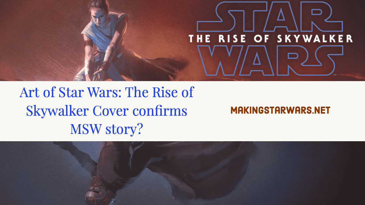 Art Of Star Wars: The Rise Of Skywalker Cover Confirms MSW