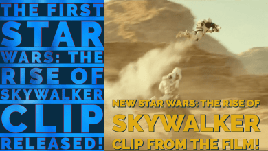 Photo of The First Clip from Star Wars: The Rise of Skywalker! Plus an explanation for the sequence!