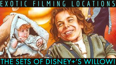Photo of The exotic filming locations of Disney+'s Willow series and other set details!