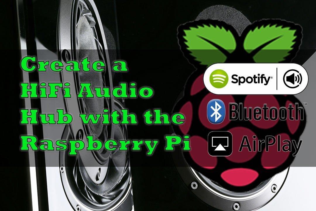 Raspberry-Pi-Audio-Hub-Makingstuffwork.net