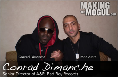 Senior Director of A&R at Bad Boy Records & President of PMP Worldwide, Conrad Dimanche