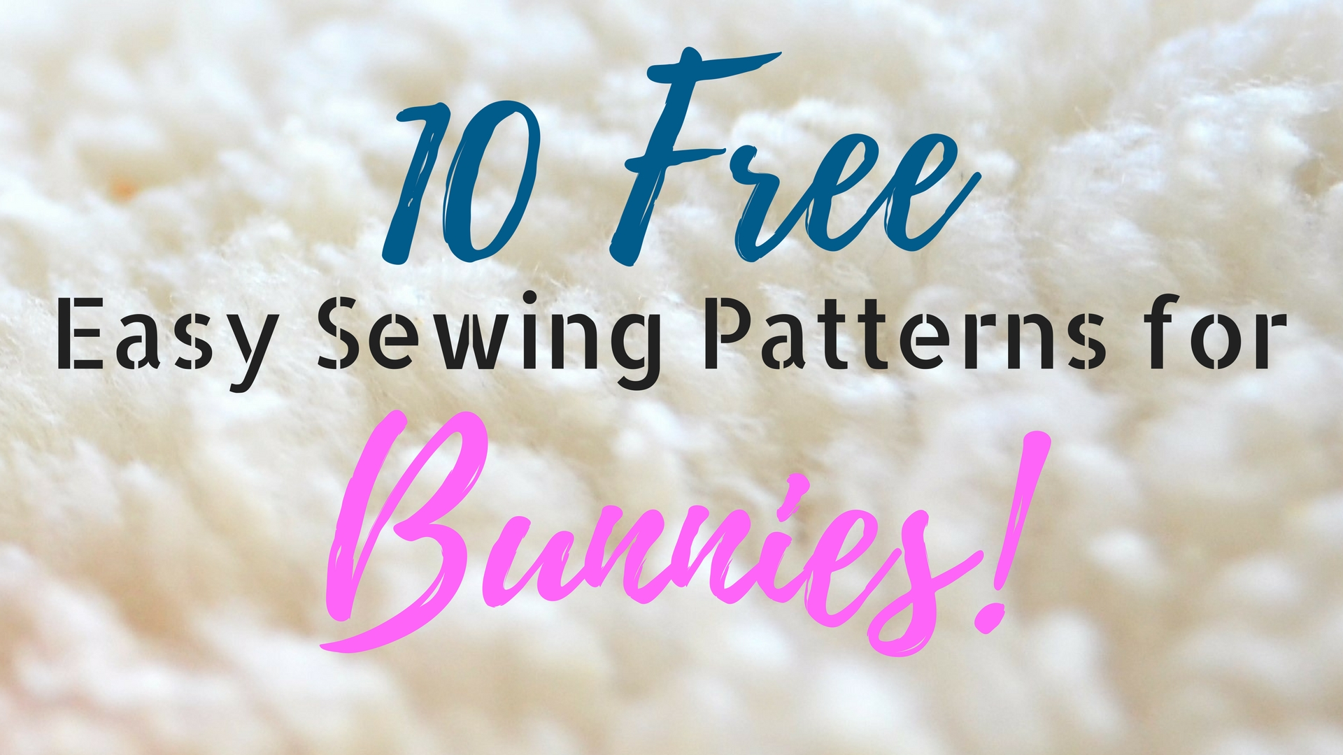 10 Free Easy Sewing Patterns for Bunnies: Round-up! - Making Things ...