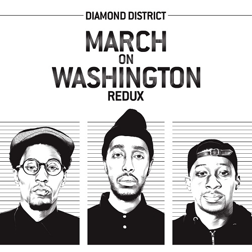 Diamond District march on washington redux album cover