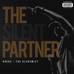 Havoc and The Alchemist - Silent Partner - Seize The Power