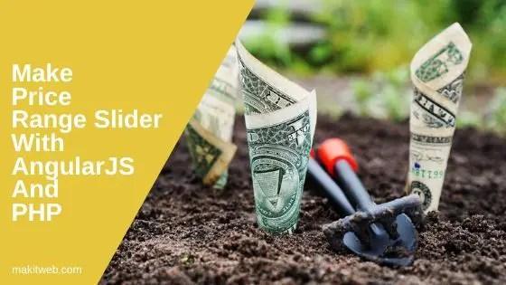 Make Price Range Slider with AngularJS and PHP