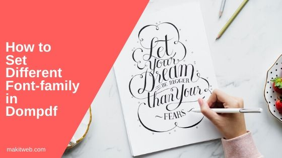 How to Set Different font-family in Dompdf