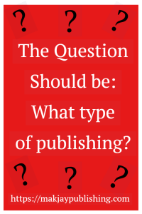 To publish or not to publish: That is not the question