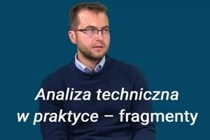 Analiza techniczna w praktyce - fragmenty
