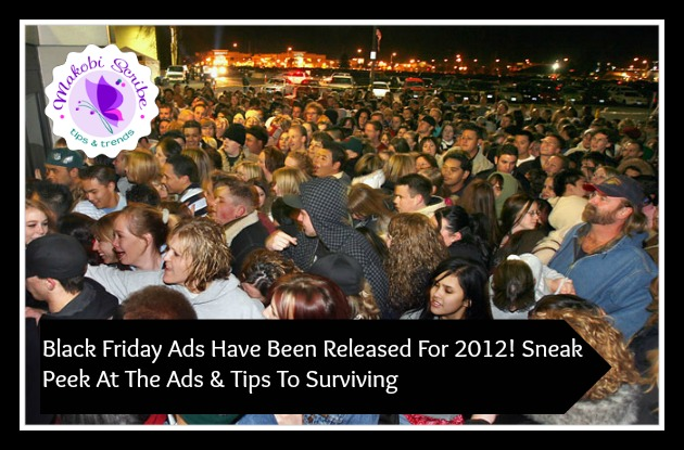 Black Friday Ads 2012 Released With Tips On Surviving The Day! #BlackFriday