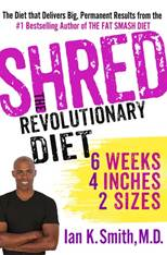 The SHRED Diet Is A Revolutionary Diet Six Weeks, Four Inches, Two Sizes