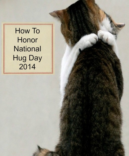 How to honor national hug day 2014