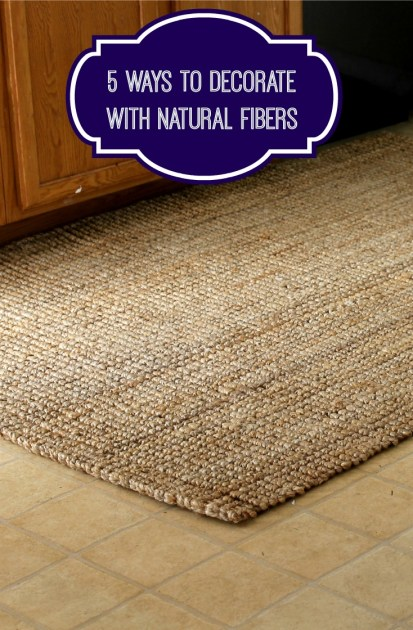 5 Ways To Decorate With Natural Fibers