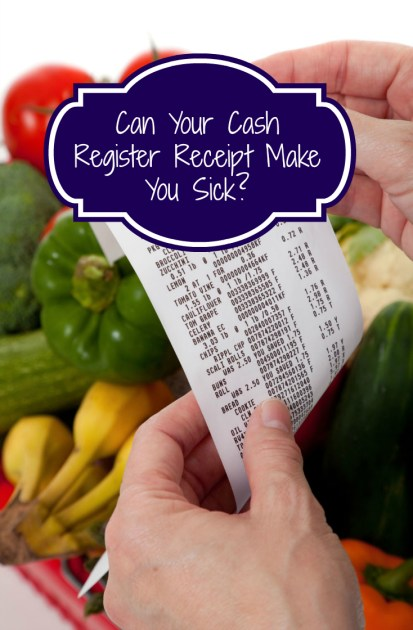 Can Cash Register Receipts Make You Sick?