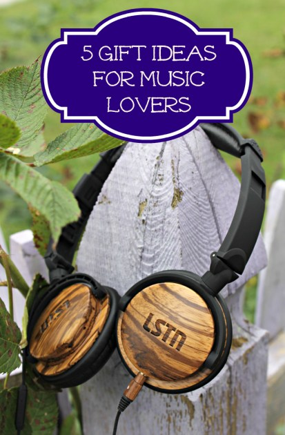5 Gift Ideas For Music Lovers