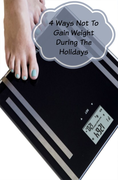 4 Ways Not To Gain Weight During The Holidays
