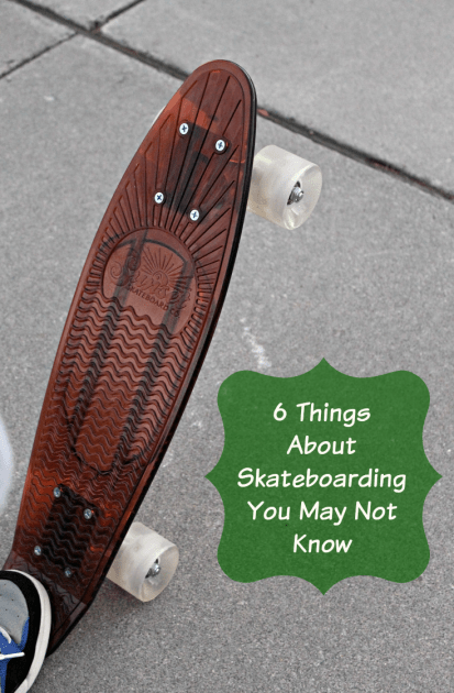 6 Things About Skateboarding You May Not Know