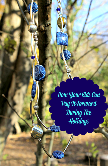How Your Kids Can Pay It Forward During The Holidays