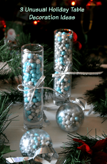 3 Unusual Holiday Table Decoration Ideas