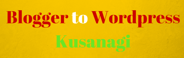 Blogger to WordPress Kusanagi2