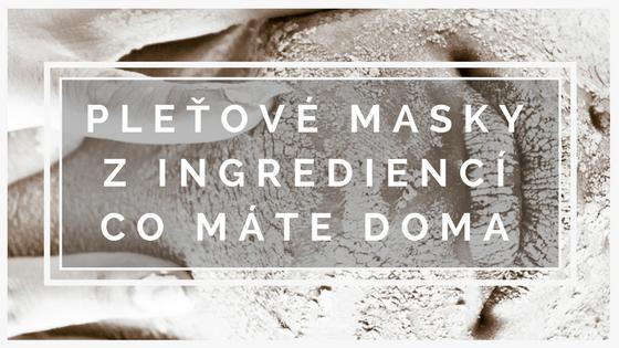 makroklid - recepty - pleťové masky