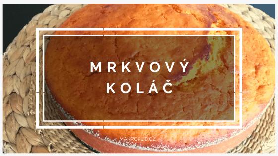 MakroKlid - navod - mrkvovy kolac