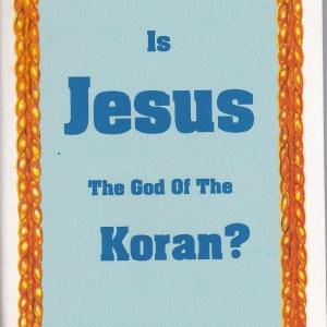 Is Jesus the God of the Koran