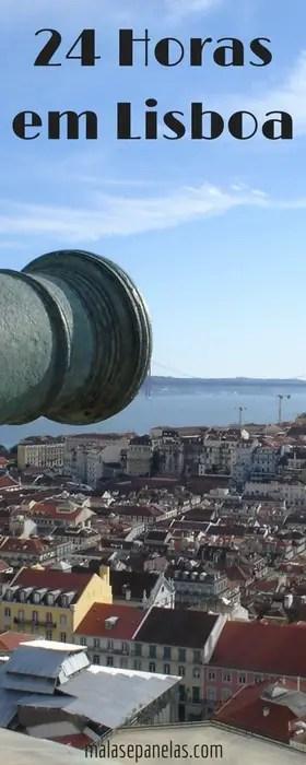 24 Horas em Lisboa | Malas e Panelas