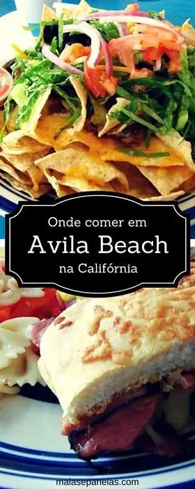Onde comer em Avila Beach na California | Malas e Panelas