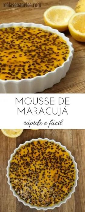 Mousse de Maracujá Rápida e Fácil | Malas e Panelas