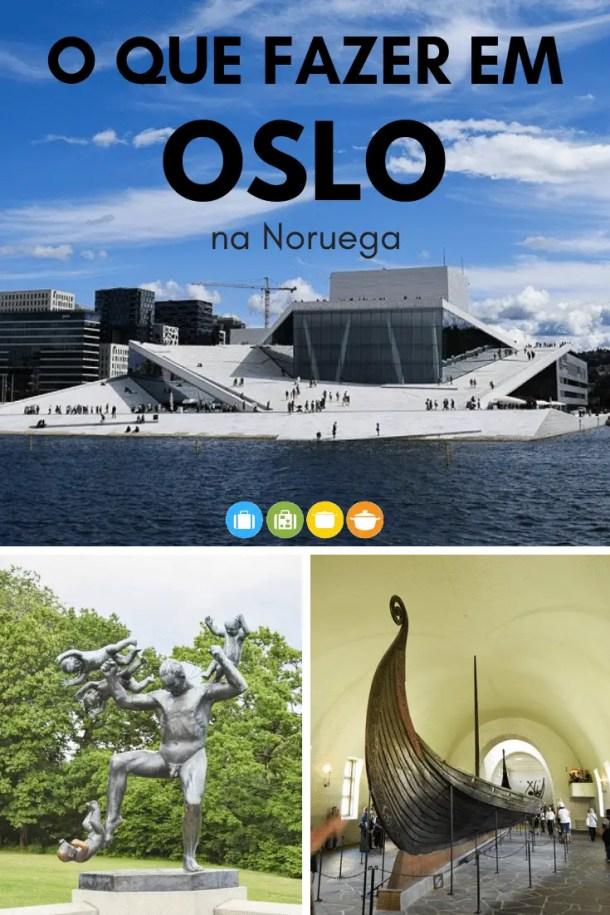 O que fazer em Oslo, na Noruega | Malas e Panelas