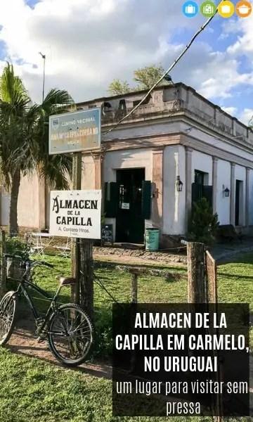 Almacen de La Capilla em Carmelo – um lugar para visitar sem pressa | Malas e Panelas