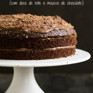 Bolo de Chocolate com Doce de Leite e Mousse de Chocolate