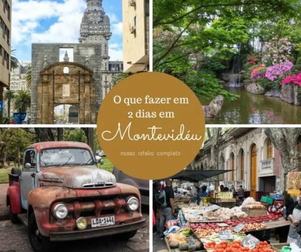 O que fazer em dois dias em Montevidéu - nosso roteiro completo | Malas e Panelas