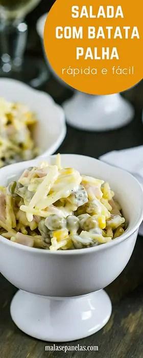 Salada com Batata Palha | Malas e Panelas