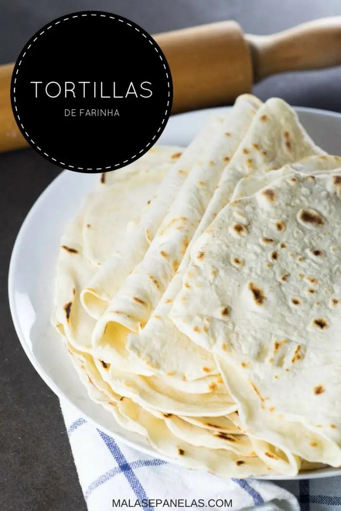 Tortillas de Farinha | Malas e Panelas