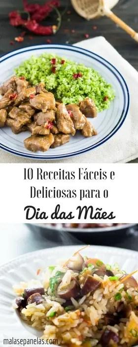 10 Receitas Fáceis e Deliciosas para o Almoço do Dia das Mães | Malas e Panelas